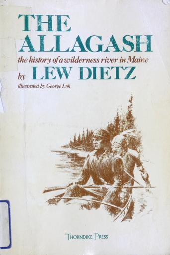 Cover of: The Allagash   Lew Dietz