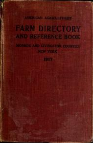 American agriculturalist farm directory and reference book, Monroe and Livingston Counties, New York by