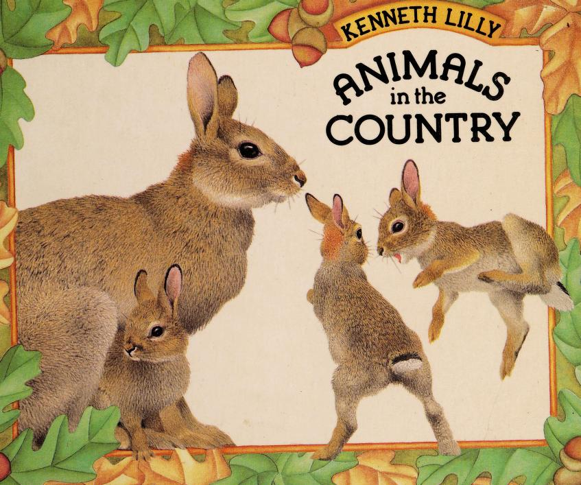 Animals in the country by Kenneth Lilly