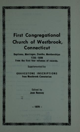 First Congregational Church of Westbrook, Connecticut by First Congregational Church of Westbrook, Connecticut.