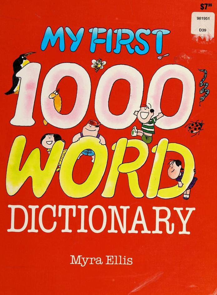 My first 1000 word dictionary by Myra Ellis