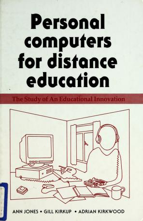 Cover of: Personal computers for distance education | Ann Jones